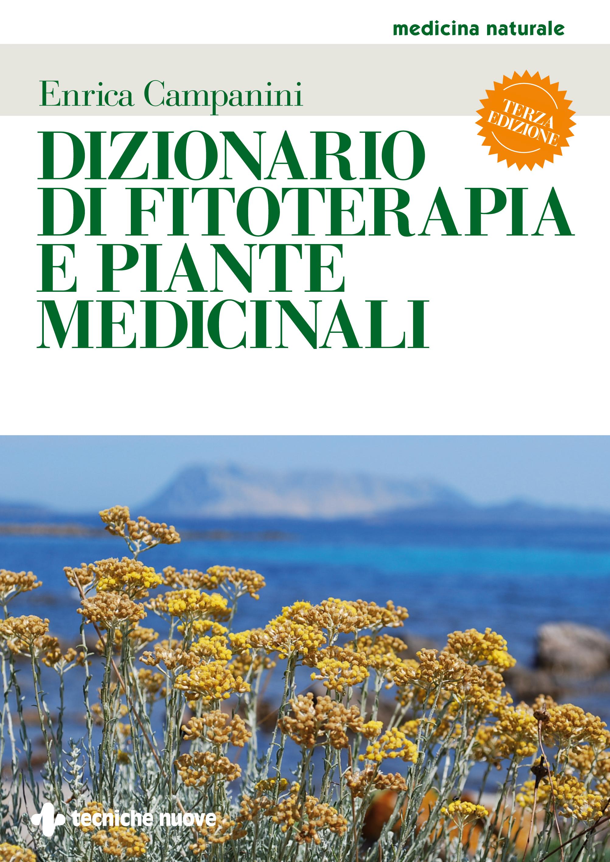 Le Piante Medicinali : Conoscere e utilizzare le piante medicinali l erborista